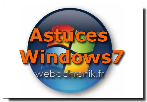 Astuces Windows 7