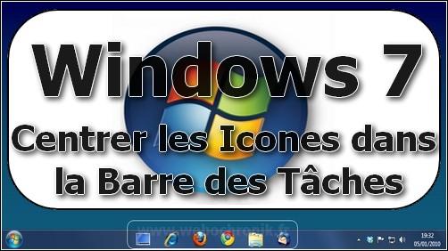 Logo - Centrer les icones dans la barre des taches de windows 7