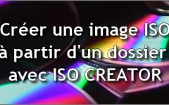 Creer une image iso depuis un doissier avec ISO-CREATOR