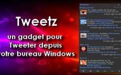 Tweetz - Gadget Windows - Twitter